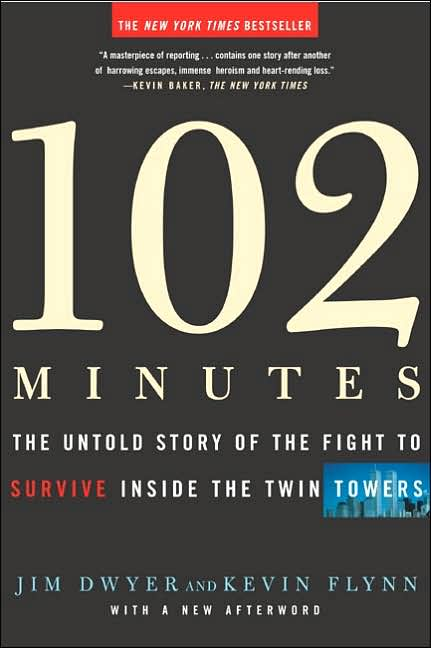 102 Minutes: The Untold Story of the Fight to Survive Inside the Twin Towers by Jim Dwyer and Kevin Flynn book cover, 2005