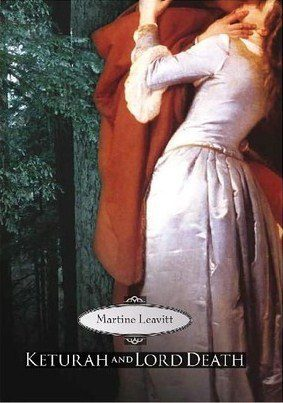 Keturah and Lord Death by Martine Leavitt book cover, 2006