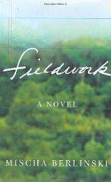 Fieldwork by Misha Berlinski book cover, 2007