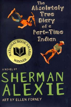 The Absolutely True Diary of a Part-Time Indian by Sherman Alexie book cover, 2007