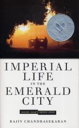 Imperial Life in the Emerald City: Inside Iraq's Green Zone by Rajiv Chandrasekaran book cover, 2006