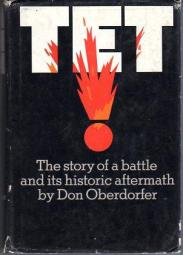 cover of Tet! The story of a battle and its historic aftermath by Don Oberdorfer
