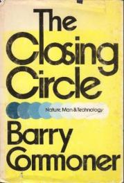 cover of The Closing Circle Nature, Man and Technology by Barry Commoner