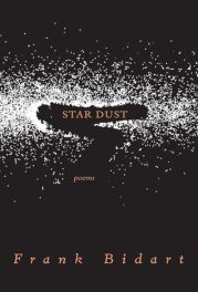 Star Dust by Frank Bidart book cover