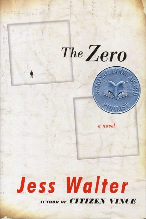 The Zero by Jess Walter book cover, 2006