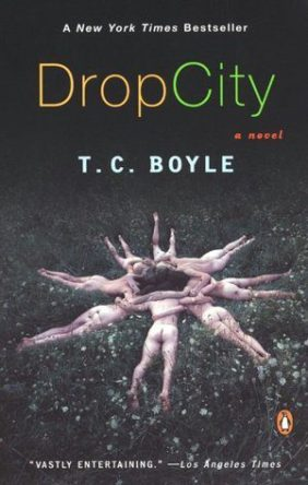 Drop City by T.C. Boyle, book cover 2003