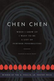 When I Grow Up I Want to Be a List of Further Possibilities by Chen Chen book cover