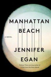 Manhattan Beach by Jennifer Egan book cover