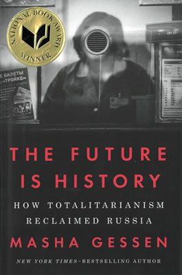The Future Is History, by Masha Gessen book cover