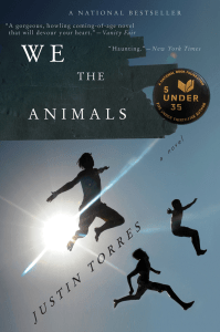 We The Animals, by Justin Torres book cover