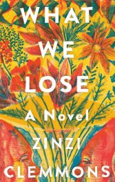 What We Lose by Zinzi Clemmons book cover