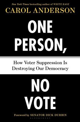 One Person, No Vote by Carol Anderson book cover