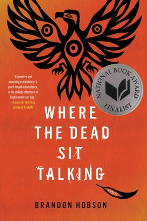 Where the Dead Sit Talking by Brandon Hobson book cover