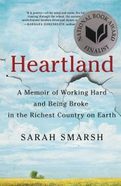 Heartland: A Memoir of Working Hard and Being Broke in the Richest Country on Earth by Sarah Smarsh book cover