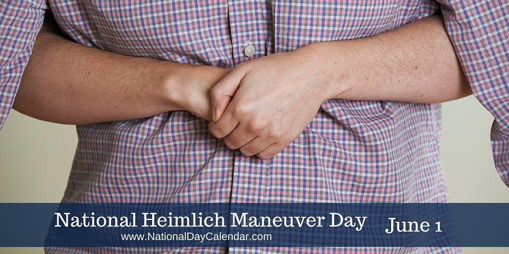 National Heimlich Maneuver Day June 1