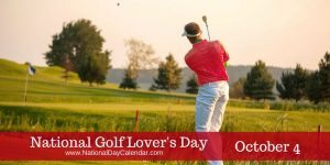 National Golf Lover's Day October 4