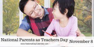 National Parents as Teachers Day - November 8