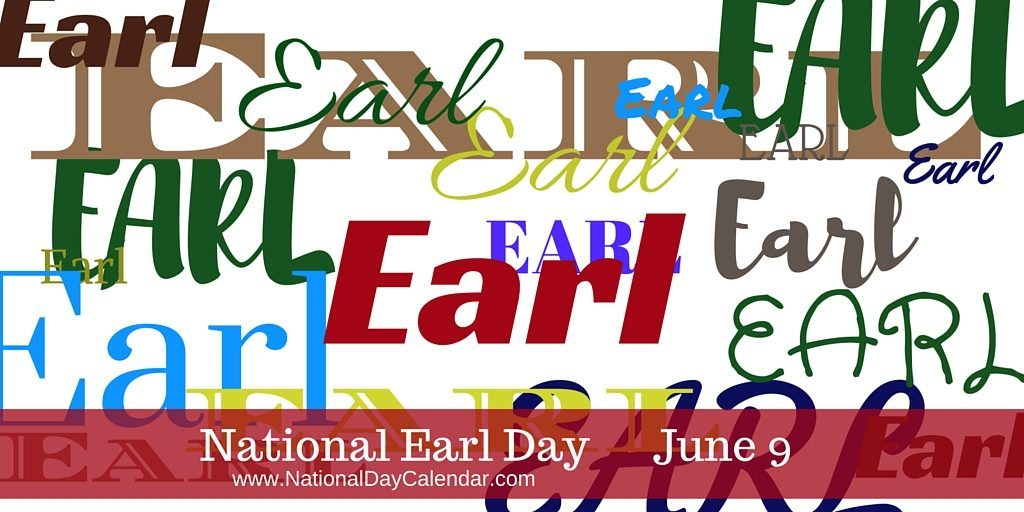 National Earl Day - June 9