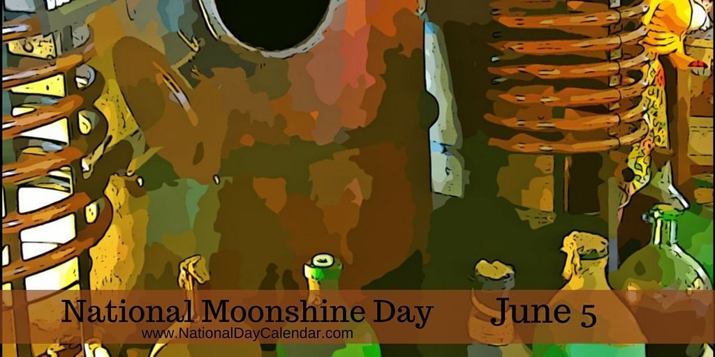 National Moonshine Day - June 5