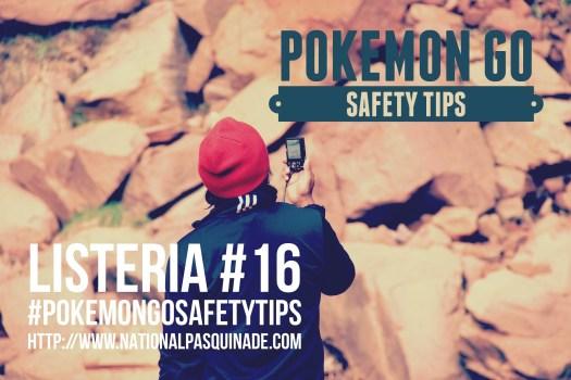 Listeria #16: #PokemonGoSafetyTips