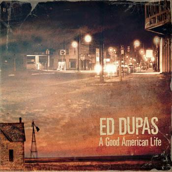 EdDupas-AGoodAmericanLife-AlbumArtwork