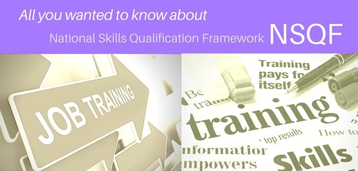 National Skills Qualification Framework NSQF