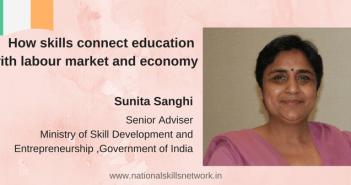 Sunita Sanghi Skills Labour Market Economy