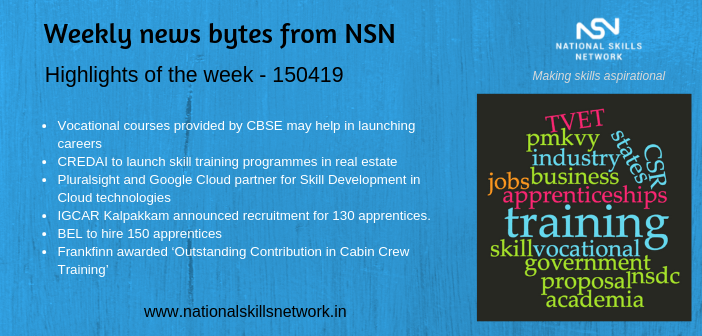 News Bytes from NSN – Quick updates on skill development and Vocational Training -080419