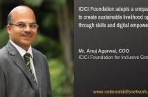 ICICI Foundation livelihood through Anuj Agarwal