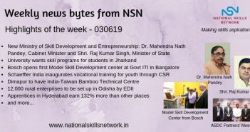 News Bytes from NSN – Quick updates on skill development and Vocational Training – 030619