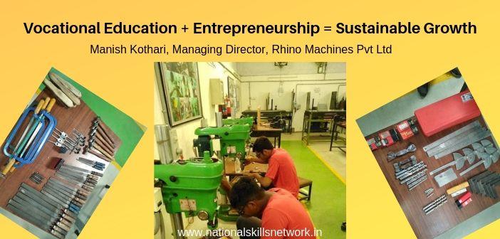 Vocational Education + Entrepreneurship = Sustainable Growth