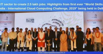 "IT sector to create 2.5 lakh jobs_ Highlight from first ever ""World Skills India - International Cloud Computing Challenge, 2019"""