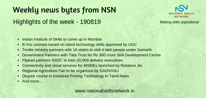 News Bytes from NSN – Quick updates on Skill Development and Vocational Training – 190819