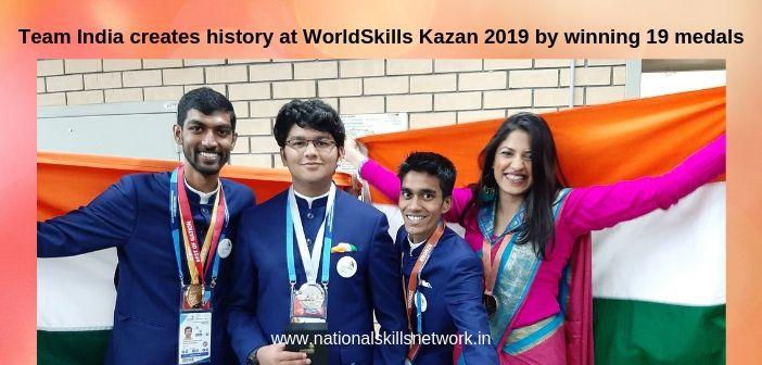Team India creates history at WorldSkills Kazan 2019 by winning 19 medals