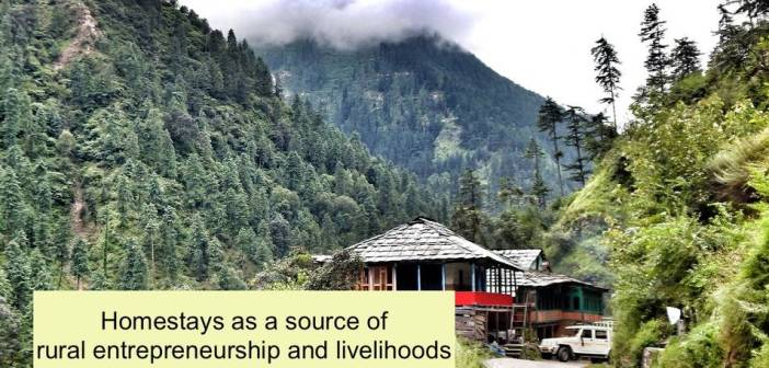 Homestays as a source of rural entrepreneurship and livelihoods
