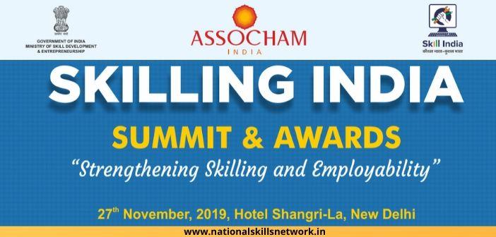Skilling India summit and awards by ASSOCHAM: Strengthening skilling and employability