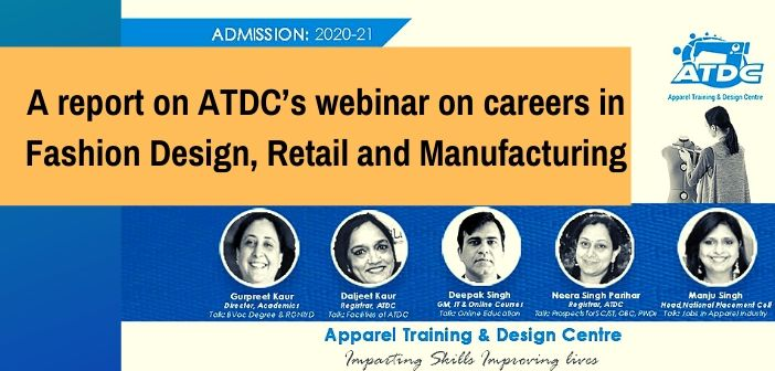 ATDC's webinar on careers in Fashion Design, Retail and Manufacturing