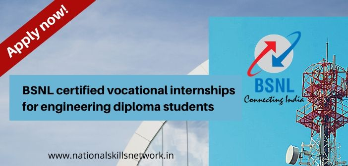 BSNL certified vocational internships for engineering diploma students