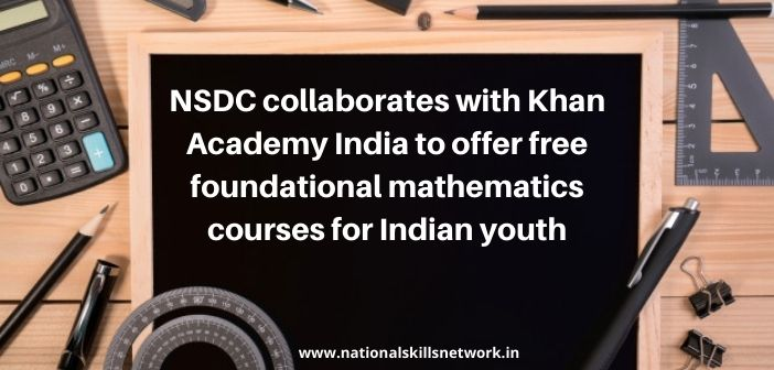 NSDC collaborates with Khan Academy