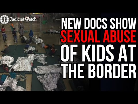 NEW DOCS Show Sexual Abuse of Kids at the Border–Where's Biden & Harris?