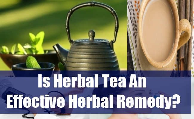 Is Herbal Tea An Effective Herbal Remedy