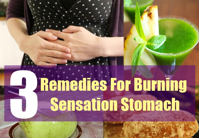 3 Remedies For Burning Sensation In Your Stomach