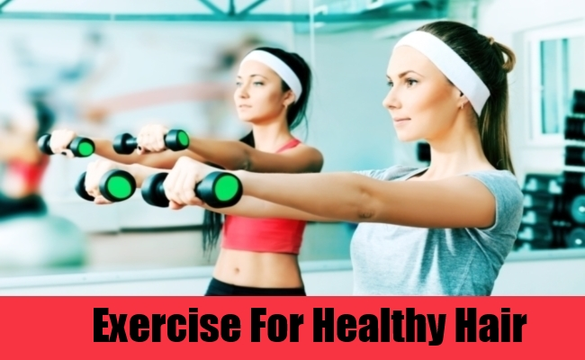 Exercise For Healthy Hair
