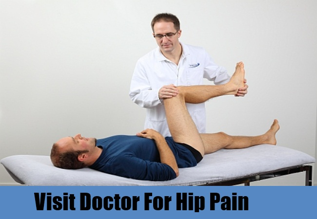 Visit Doctor For Hip Pain