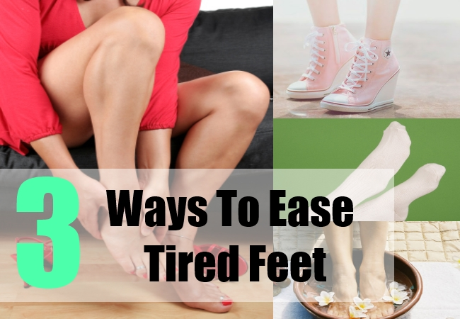 3 Ways To Ease Tired Feet
