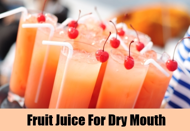Fruit Juice For Dry Mouth