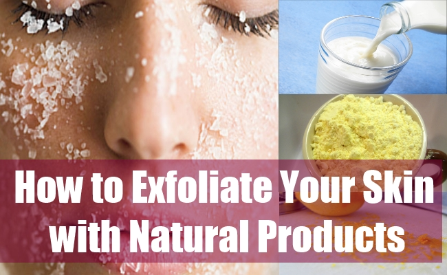 How to Exfoliate Your Skin with Natural Products