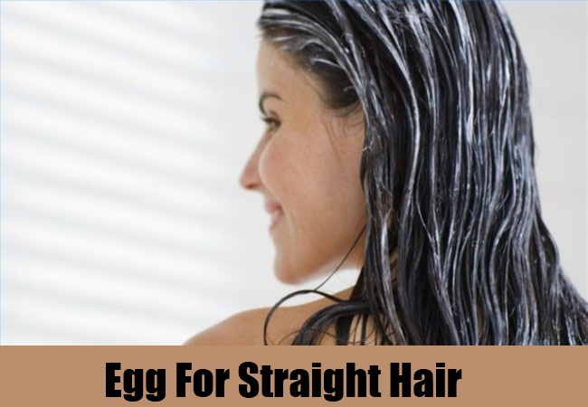 Egg For Straight Hair