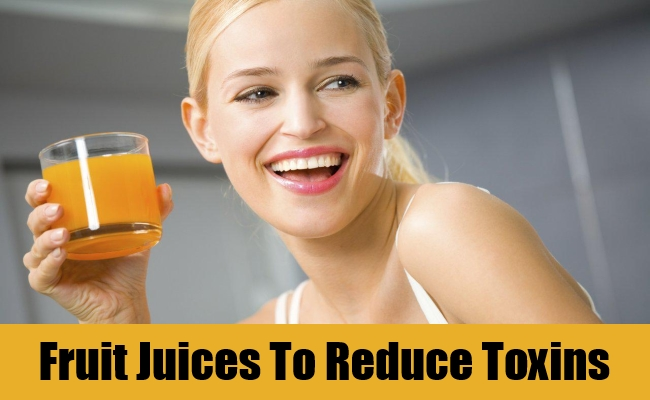 Fruit Juices To Reduce Toxins