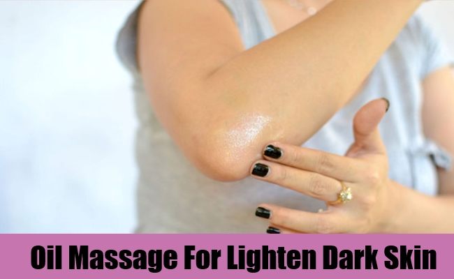 Oil Massage For Lighten Dark Skin